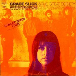 Grace Slick & The Great Society – Collector's Item From The San Francisco Scene 1971