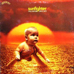 Paul Kantner, Grace Slick – Sunfighter